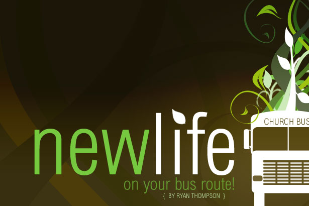 New Life On Your Bus Route!